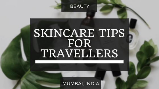Skincare Tips for Female Travellers Lulu Meets World Professional Travel Blogger Lumen Beltran